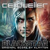 Play & Download Blackstar (Original Score) by Celldweller | Napster