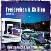 Freidrehen & Chillen, Vol. 2 (Relaxte Tracks Zum Freifühlen) by Various Artists