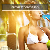 Play & Download Progressiveness 2015 by Various Artists | Napster
