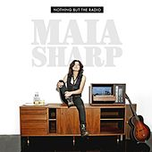 Play & Download Nothing But The Radio by Maia Sharp | Napster