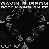 Play & Download Body Minimalism EP by Gavin Russom | Napster