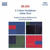 A Colour Symphony / Adam Zero by Arthur Bliss