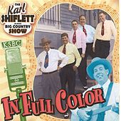 In Full Color by The Karl Shiflett & Big...