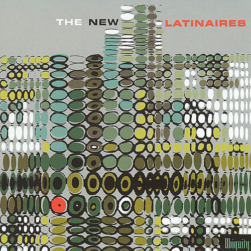 Play & Download The New Latinaires by Various Artists | Napster