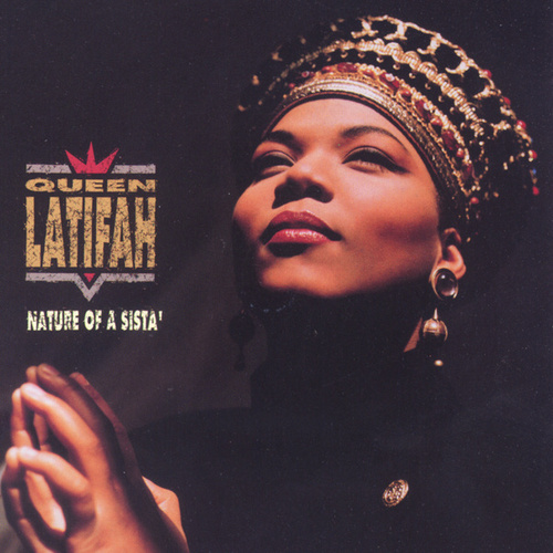 Play & Download Nature Of A Sista by Queen Latifah | Napster
