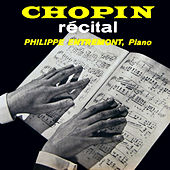 Play & Download Chopin Recital by Philippe Entremont | Napster