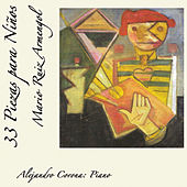 Play & Download 33 Piezas para Niños by Alejandro Corona | Napster