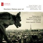 Messiaen: Poèmes Pour Mi by Stephen De Pledge