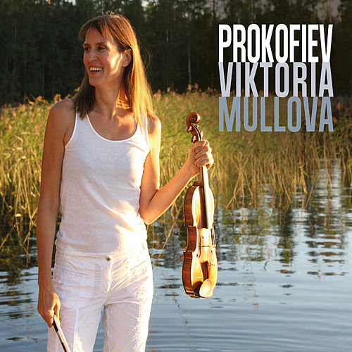 Play & Download Prokofiev by Viktoria Mullova | Napster