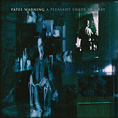 A Pleasant Shade of Gray (Expanded Edition) by Fates Warning
