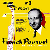 Play & Download Amour Danse Et Violons No 2 by Franck Pourcel | Napster