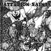 Play & Download The Best of Battalion of Saints by Battalion of Saints | Napster