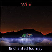 Enchanted Journey by WIM