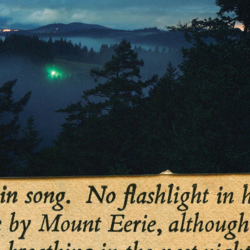 No Flashlight (2015 Reissue) by Mount Eerie