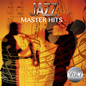 Play & Download Jazz Master Hits, Vol. 7 by Various Artists | Napster