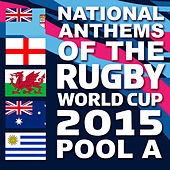Play & Download National Anthems of the 2015 Rugby World Cup Pool A by Various Artists | Napster