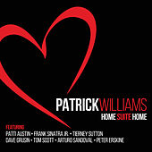 Home Suite Home by Patrick Williams
