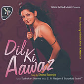 Dil Ki Awaaz by Various Artists