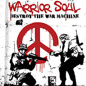 Play & Download Destroy the War Machine by Warrior Soul | Napster