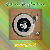 Play & Download Oldies but Goldies by Bobby Vee | Napster