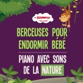 Play & Download Berceuses pour endormir bébé: piano avec sons de la nature by The Kiboomers | Napster