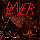 Play & Download Cast the First Stone by Slayer | Napster