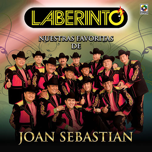 Play & Download Nuestras Favoritas de Joan Sebastian by Laberinto | Napster