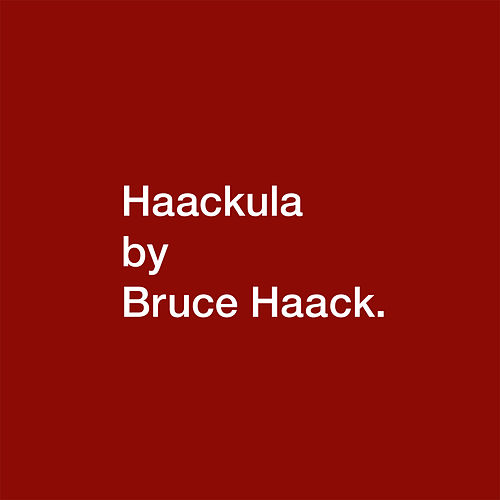 Play & Download Haackula by Bruce Haack | Napster