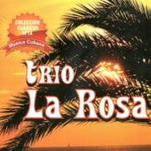 Colección Clásicos de la Música Cubana by Trío La Rosa