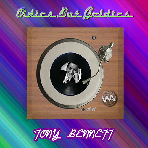 Oldies but Goldies by Tony Bennett