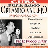 Play & Download Profanacion by Orlando Vallejo | Napster