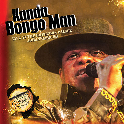 Live at Emperors Palace by Kanda Bongo Man