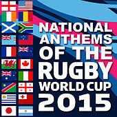 Play & Download National Anthems of the 2015 Rugby World Cup by Various Artists | Napster