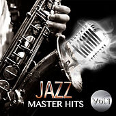 Jazz Master Hits, Vol. 1 by Various Artists