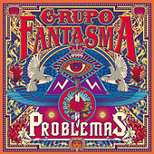 Play & Download Problemas by Grupo Fantasma | Napster