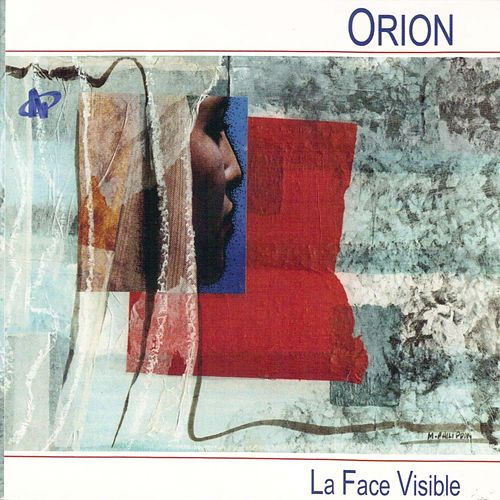 Play & Download La face visible by Orion | Napster