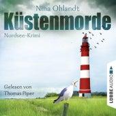 Küstenmorde - John Benthiens erster Fall von Nina Ohlandt