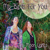 Play & Download My Best for You by Los Moonlights | Napster