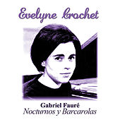 Play & Download Nocturnos y Barcarolas by Evelyne Crochet | Napster