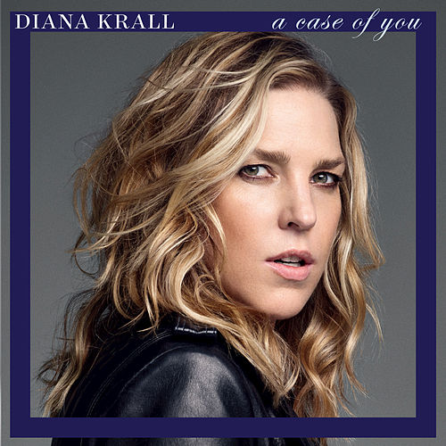 Play & Download A Case Of You by Diana Krall | Napster