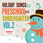 Holiday Songs for Preschool and Kindergarten, Vol. 2 by The Kiboomers