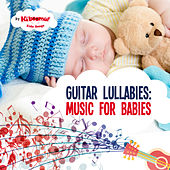 Guitar Lullabies: Music for Babies by The Kiboomers