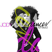Play & Download Dancer Remixed by Jody Watley | Napster