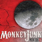 Play & Download Moon Turn Red by MonkeyJunk | Napster