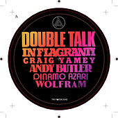Play & Download Double Talk by In Flagranti | Napster