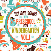 Holiday Songs for Preschool and Kindergarten, Vol. 1 by The Kiboomers