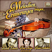 Play & Download Melodien die Erinnerungen wecken by Various Artists | Napster
