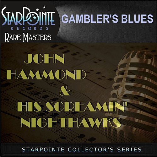 Play & Download John Hammond & His Screamin' Nighthawks by John Hammond, Jr. | Napster