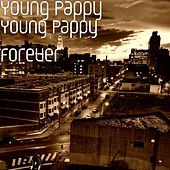 Young Pappy Forever by Young Pappy
