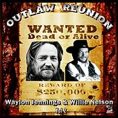 Play & Download Outlaw Reunion Vol#2 - Willie Nelson & Waylon Jennings by Various Artists | Napster